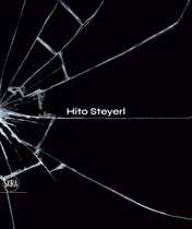 Hito Steyerl: The City of Broken Windows