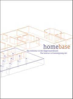 Homebase: The Interior in Contemporary Art