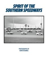 Hunter Barnes: Spirit of the Southern Speedways