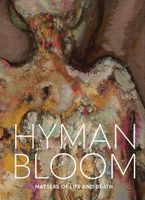 Hyman Bloom: Matters of Life and Death