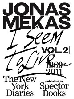 I Seem to Live: The New York Diaries, 1969–2011