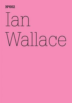 Ian Wallace: The First Documenta, 1955