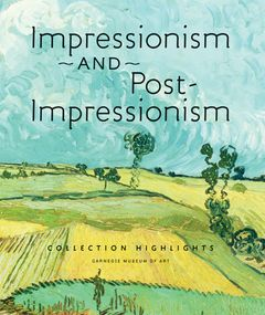 Impressionism and Post-Impressionism Collection Highlights