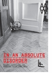 In an Absolute Disorder