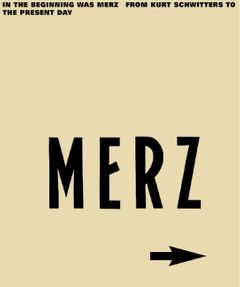 In The Beginning Is Merz