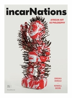IncarNations: African Art as Philosophy