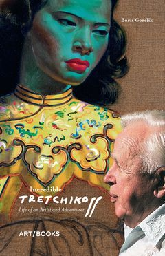 Incredible Tretchikoff