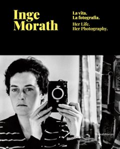 Inge Morath: Her Life and Photographs