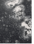 Ink Dreams: Selections from the Fondation INK Collection