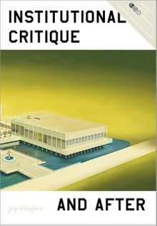 Institutional Critique and After