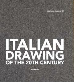 Italian Drawing of the 20th Century