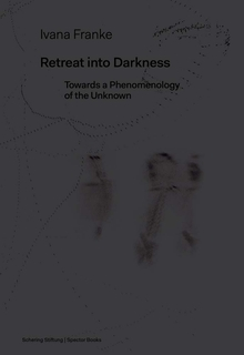 Ivana Franke: Retreat into Darkness