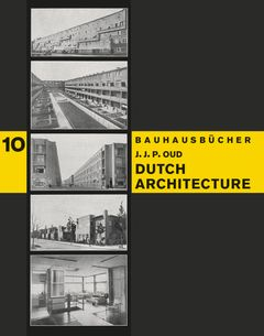 J.J.P. Oud: Dutch Architecture