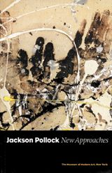 Jackson Pollock: New Approaches