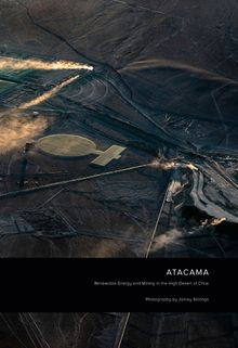 Jamey Stillings: Atacama