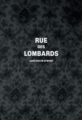 Jane Evelyn Atwood: Rue des Lombards