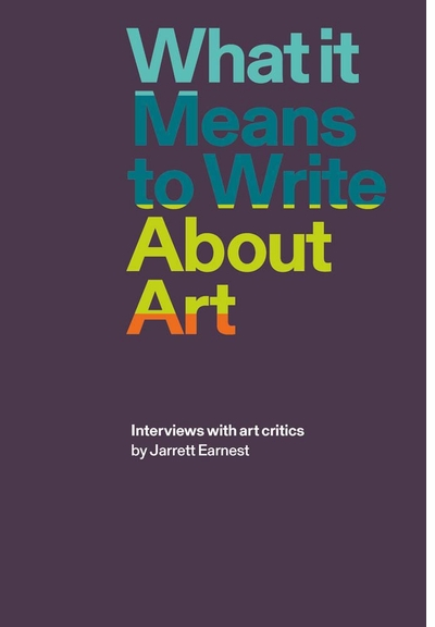 Jarrett Earnest, Peter Schjeldahl & Paul Chaat Smith on 'What It Means to Write About Art' at The Strand