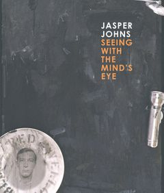 Jasper Johns: Seeing with the Mind's Eye (San Francisco Museum of Modern Art)
