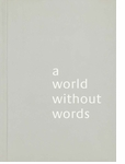 Jasper Morrison: A World Without Words