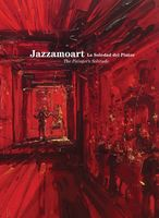 Jazzamoart: The Painter's Solitude