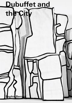 Dubuffet and the City