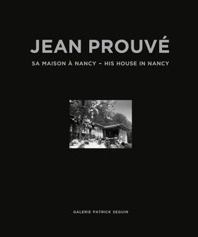 Jean Prouvé: His House in Nancy, 1954