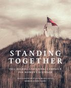 Jeanine Michna-Bales: Standing Together