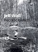 Jeff Wall: Photographs