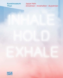 Jeppe Hein: Inhale–Hold–Exhale