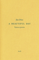 Jim Dine: A Beautiful Day