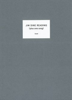Jim Dine: Jim Dine Reading (Plus One Song)