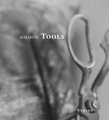 Jim Dine: Tools