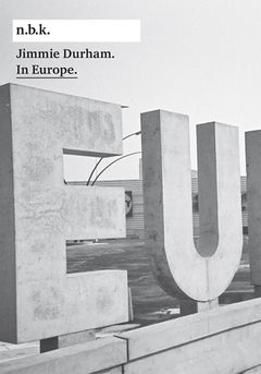 Jimmie Durham: In Europe
