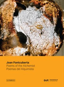Joan Fontcuberta: Poems of the Alchemist