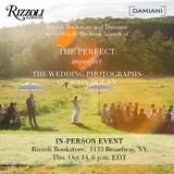 John Dolan to launch 'The Perfect Imperfect: The Wedding Photographs' at Rizzoli Bookstore