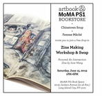 Join Chinatown Soup and Femme Mâché for a Zine Making Workshop & Swap at the MoMA PS1 Book Space