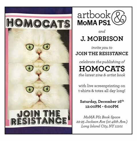 Join the Resistance with J. Morrison & HOMOCATS at Artbook @ MoMA PS1