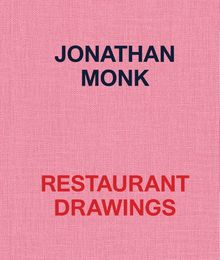 Jonathan Monk: Restaurant Drawings