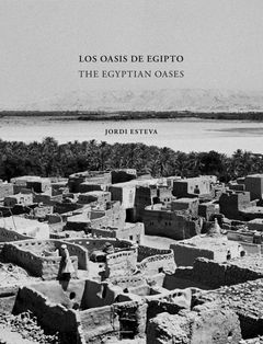 Jordi Esteva: The Egyptian Oases