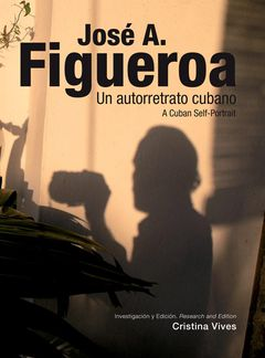 José A. Figueroa: A Cuban Self-Portrait