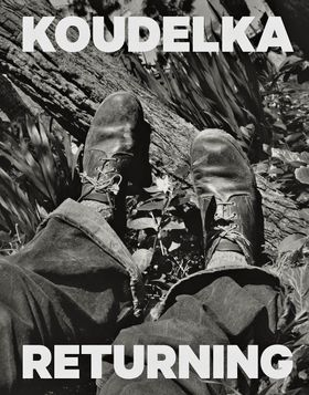 Josef Koudelka: Returning