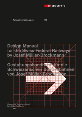 Josef Müller-Brockmann: Design Manual for the Swiss Federal Railways