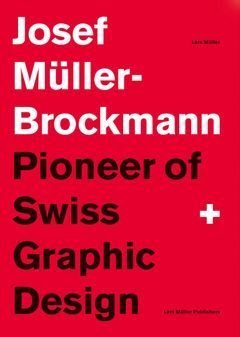 Josef Müller-Brockmann Suttl: Pioneer of Swiss Graphic Design