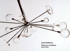 Josiah McElheny: Notes for a Sculpture and a Film