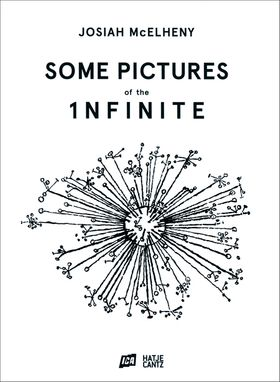Josiah McElheny: Some Pictures of the Infinite