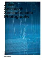 Jules Spinatsch: Semiautomatic Photography
