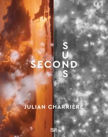 Julian Charrière: Second Suns