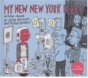 Julie Doucet & Michel Gondry: My New New York Diary