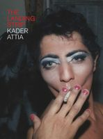 Kader Attia: The Landing Strip