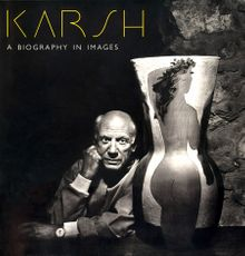 Karsh: A Biography In Images
